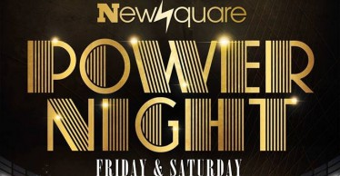 Newsquare Đêm Power Night